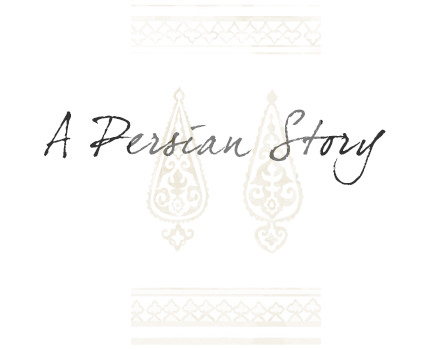A Persian Story
